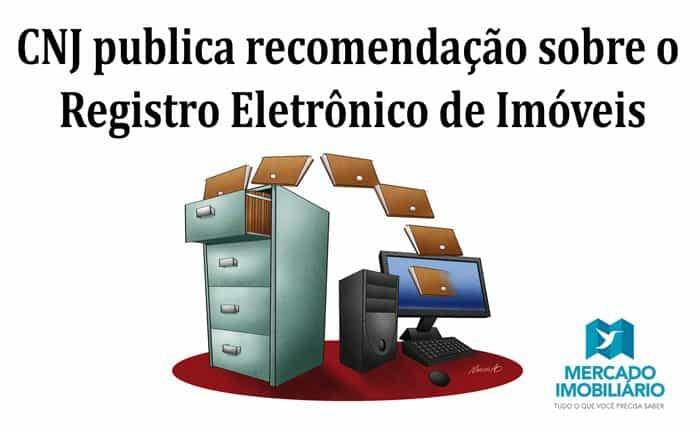 CNJ-publica-recomendação-sobre-o-Registro-Eletrônico-de-Imóveis