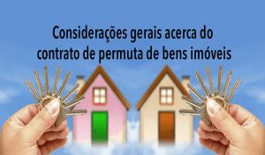 banner-ad-e-locação Considerações gerais acerca do contrato de permuta de bens imóveis