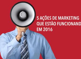 5-ações-de-marketing-que-estão-funcionando-em-2016-324x235 Home Page